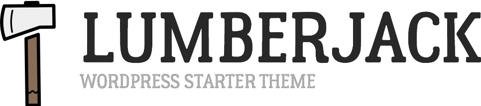 Lumberjack WordPress starter theme